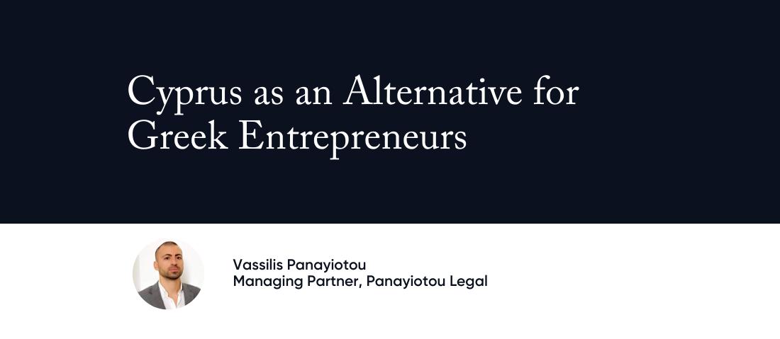 Cyprus as an Alternative for Greek Entrepreneurs