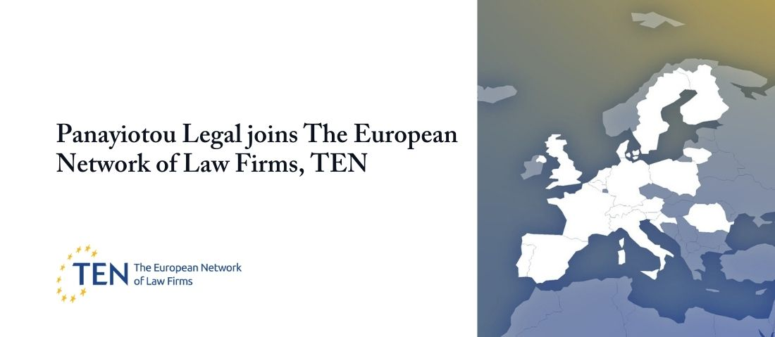 Panayiotou Legal joins The European Network of Law Firms, TEN